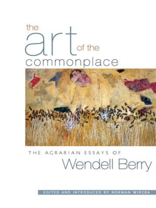 essays by wendell berry