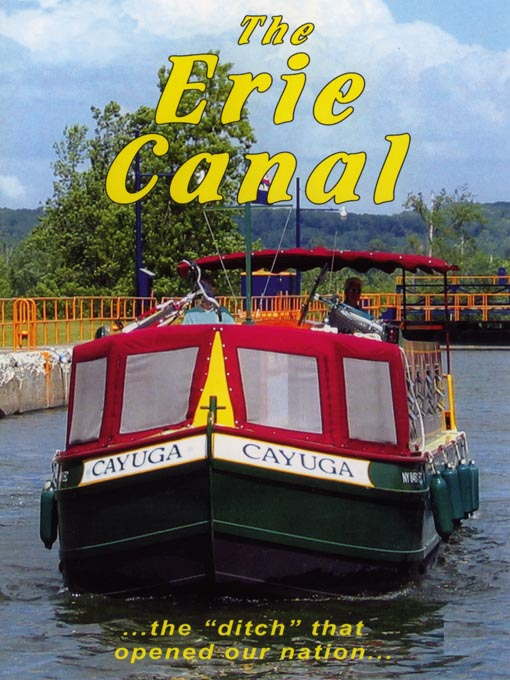 Title details for The Erie Canal by Worldwide Travel Films - Available