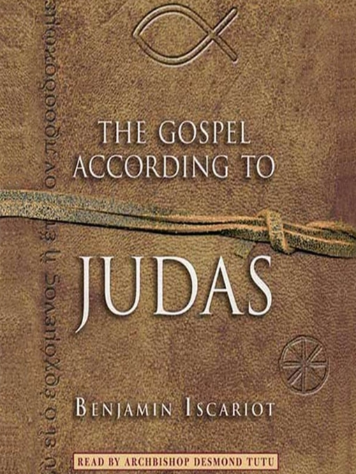 Title details for The Gospel According to Judas by Benjamin Iscariot by Jeffrey Archer - Available