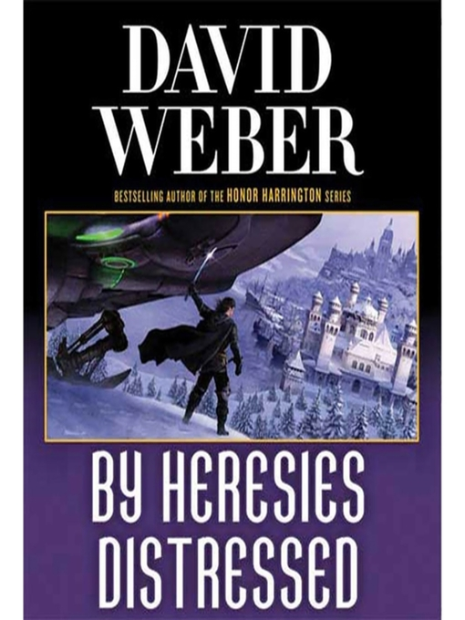 Title details for By Heresies Distressed by David Weber - Wait list