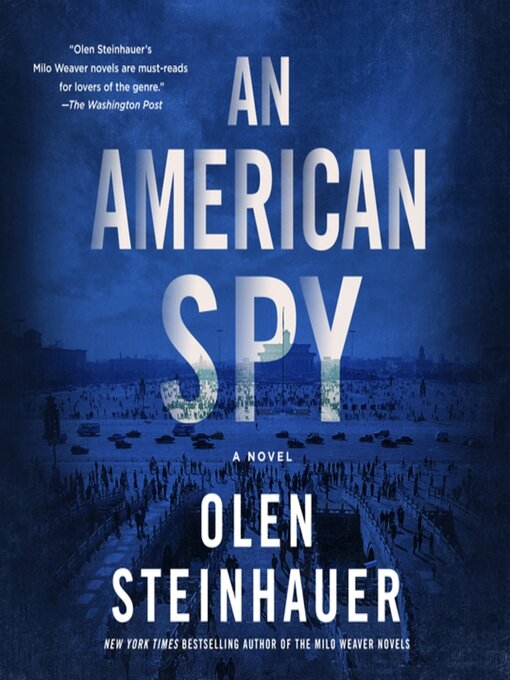 Title details for An American Spy by Olen Steinhauer - Available