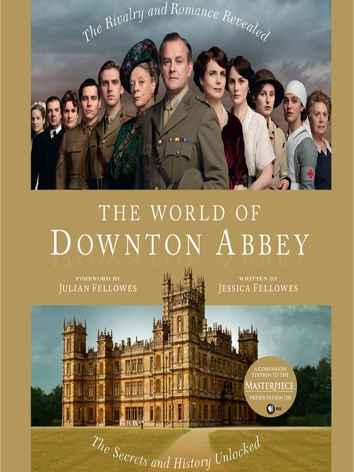 Title details for The World of Downton Abbey by Jessica Fellowes - Available