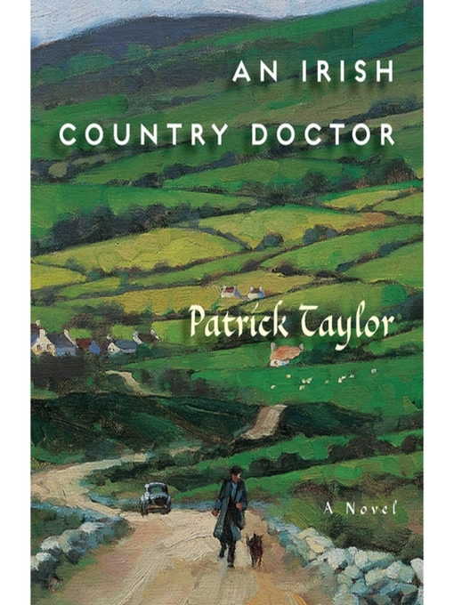 Title details for An Irish Country Doctor by Patrick Taylor - Wait list