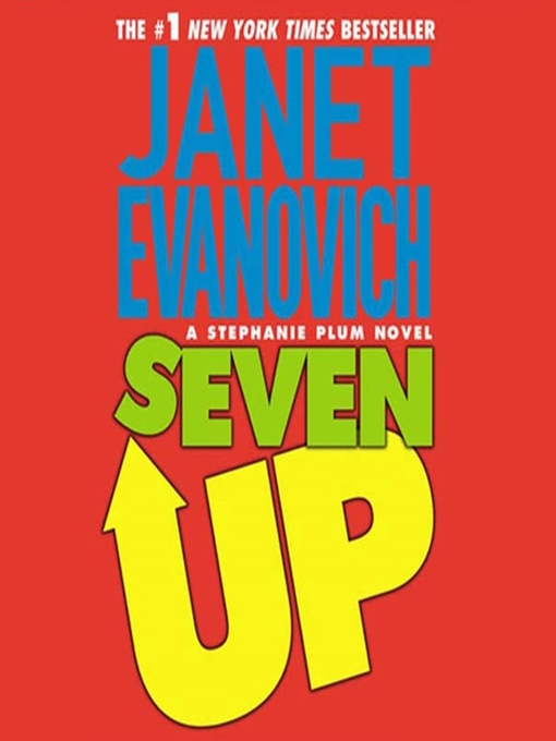 Title details for Seven Up by Janet Evanovich - Wait list