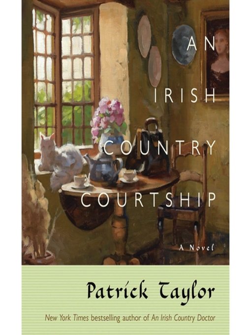 Title details for An Irish Country Courtship by Patrick Taylor - Available