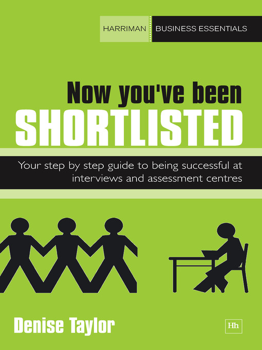Title details for Now You've Been Shortlisted by Denise Taylor - Available