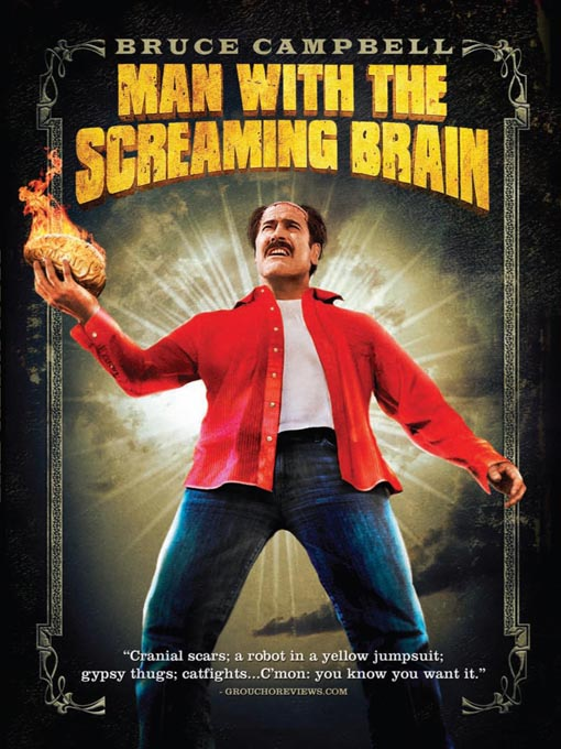 Title details for Man with the Screaming Brain by Bruce Campbell - Wait list