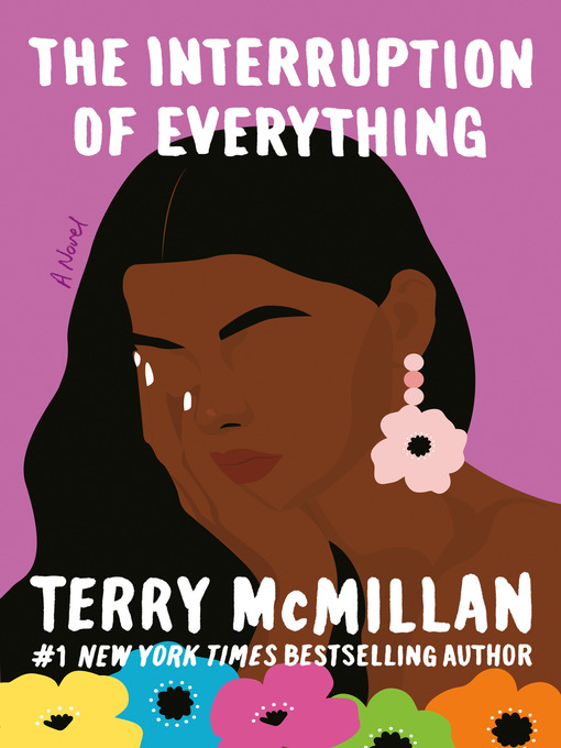 Title details for The Interruption of Everything by Terry McMillan - Available