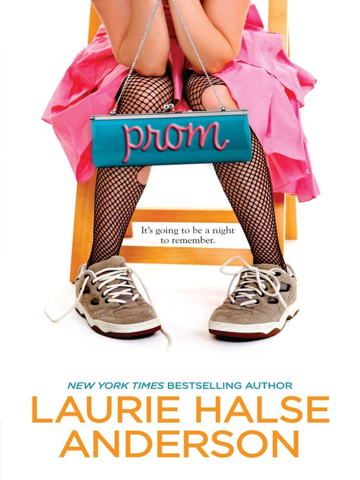 Title details for Prom by Laurie Halse Anderson - Wait list