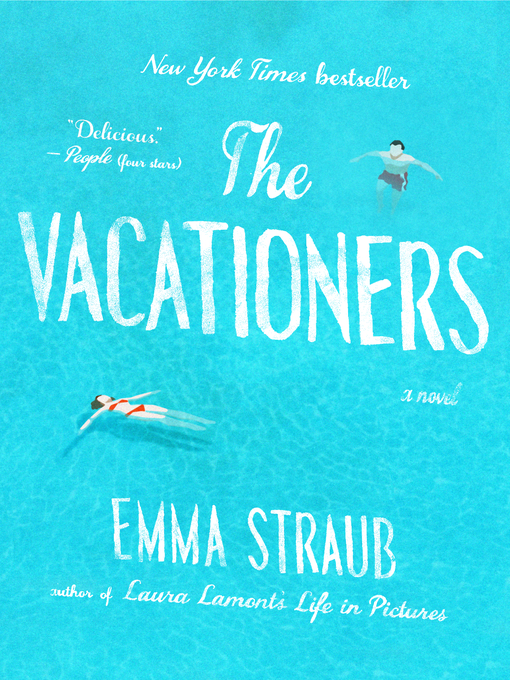 Title details for The Vacationers by Emma Straub - Wait list