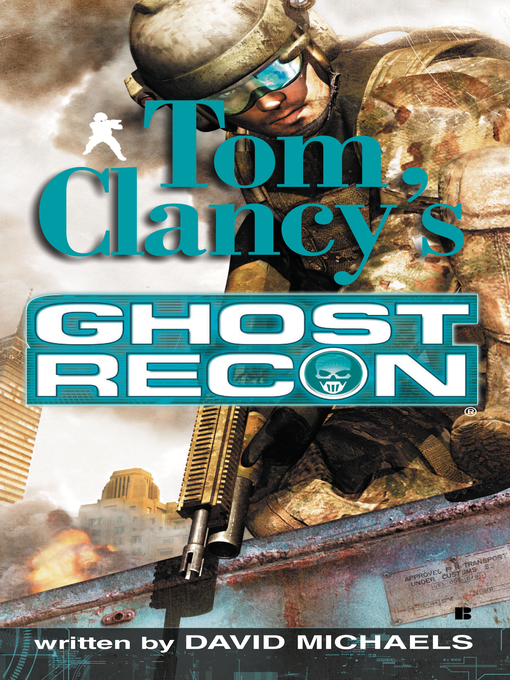 Title details for Ghost Recon by David Michaels - Available