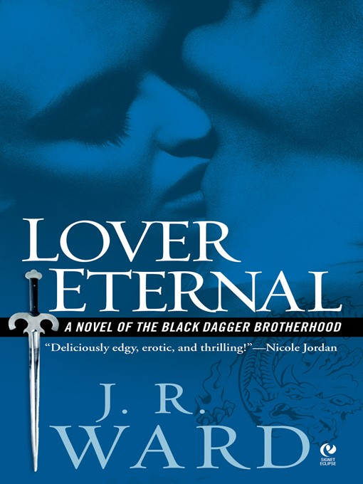 Title details for Lover Eternal by J.R. Ward - Available