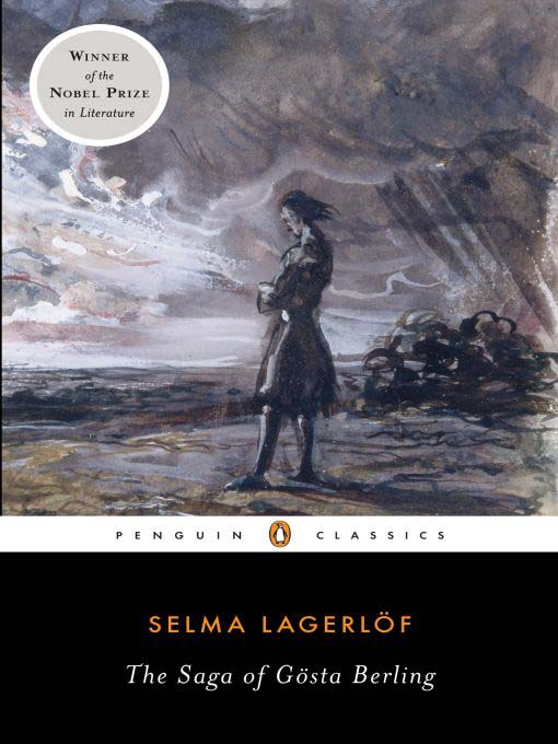 Title details for The Saga of Gosta Berling by Selma Lagerlof - Available
