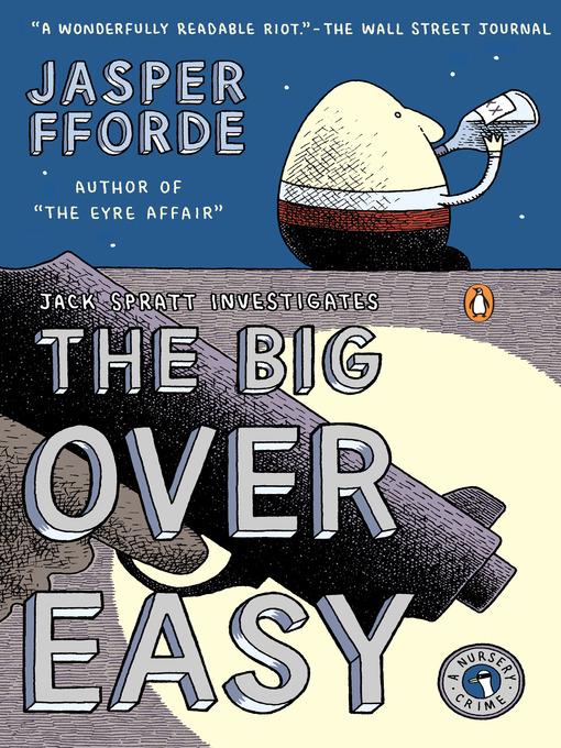 Title details for The Big Over Easy by Jasper Fforde - Wait list