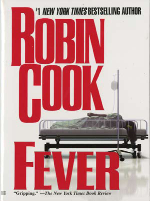Title details for Fever by Robin Cook - Wait list