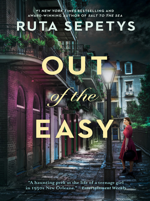 Title details for Out of the Easy by Ruta Sepetys - Wait list