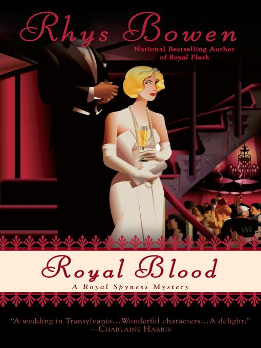 Title details for Royal Blood by Rhys Bowen - Wait list