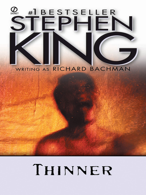 Title details for Thinner by Stephen King - Wait list