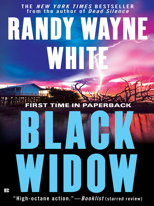 Title details for Black Widow by Randy Wayne White - Available