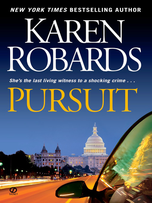 Title details for Pursuit by Karen Robards - Wait list