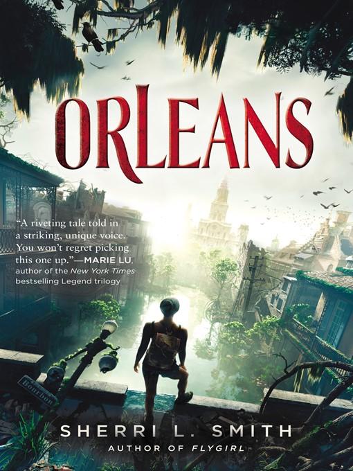 Title details for Orleans by Sherri L. Smith - Wait list