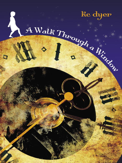 Title details for A Walk Through a Window by kc dyer - Available