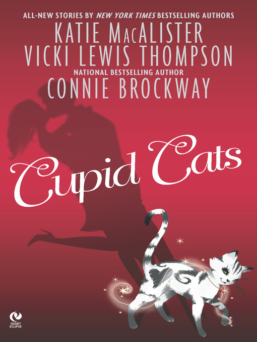 Title details for Cupid Cats by Katie MacAlister - Available