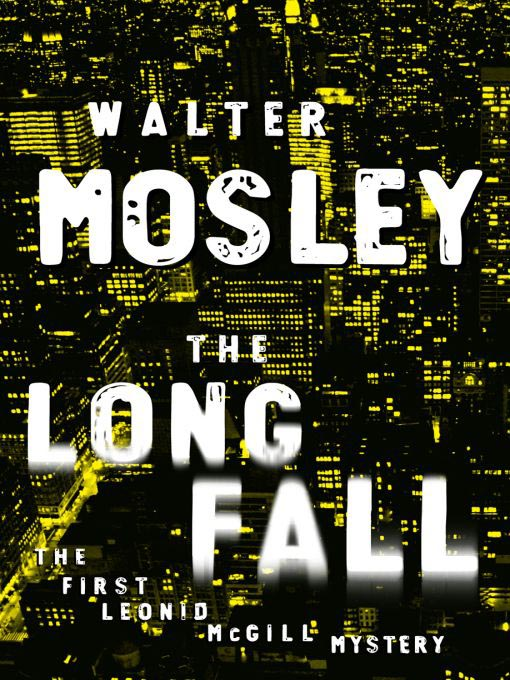 Title details for The Long Fall by Walter Mosley - Available