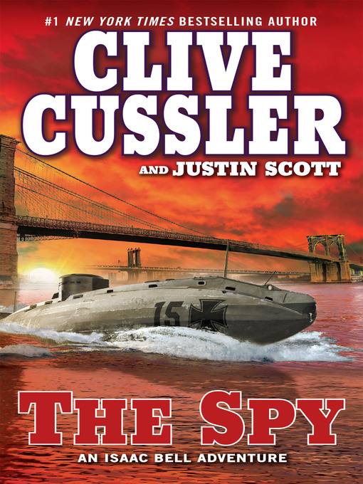Title details for The Spy by Clive Cussler - Wait list