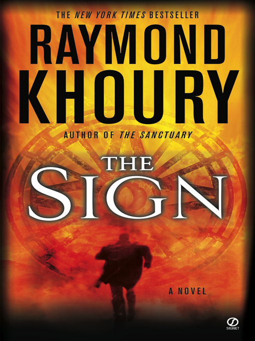 Title details for The Sign by Raymond Khoury - Wait list