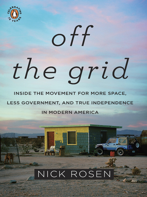 Title details for Off the Grid by Nick Rosen - Wait list