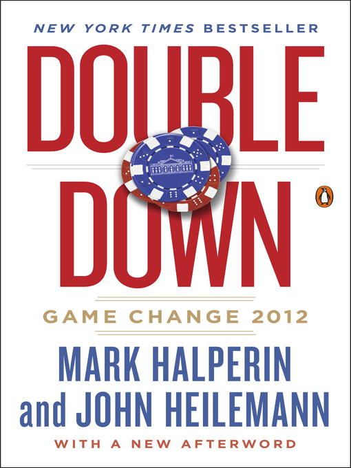 Title details for Double Down by Mark Halperin - Available