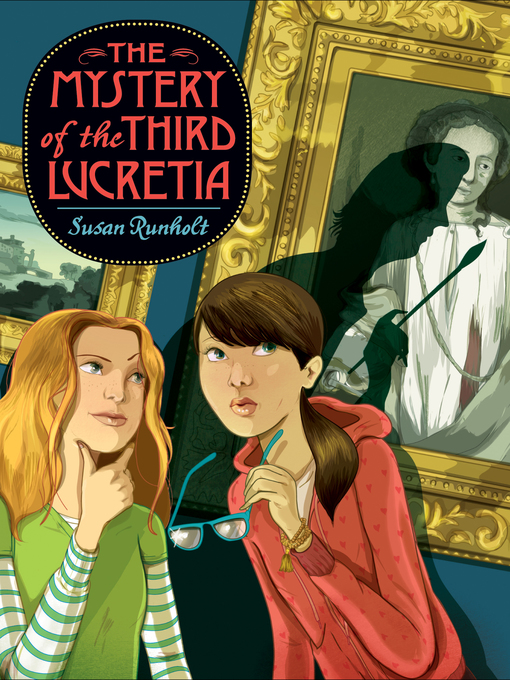 Title details for The Mystery of the Third Lucretia by Susan Runholt - Available