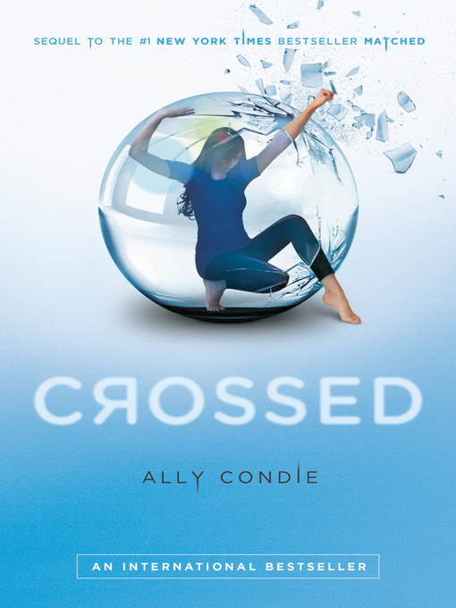Title details for Crossed by Ally Condie - Available