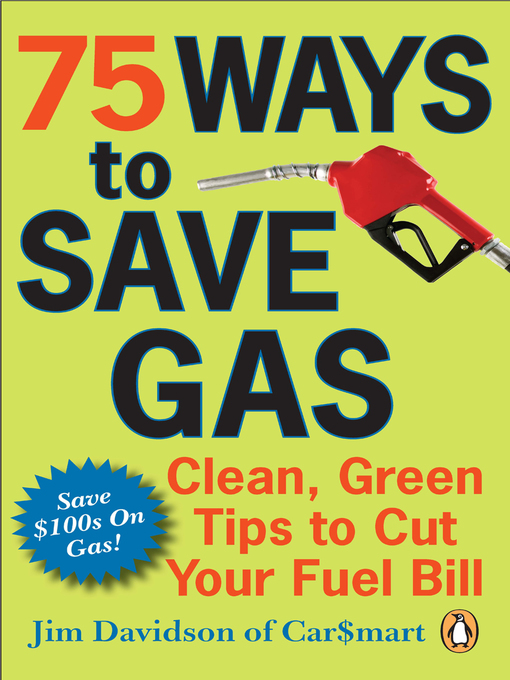 Title details for 75 Ways To Save Gas by Jim Davidson - Available