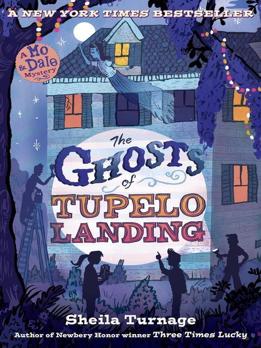 Title details for The Ghosts of Tupelo Landing by Sheila Turnage - Wait list