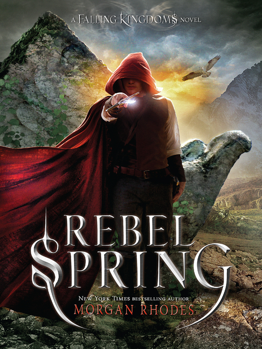 Title details for Rebel Spring by Morgan Rhodes - Available
