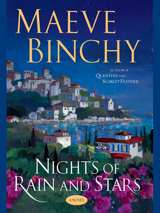 Title details for Nights of Rain and Stars by Maeve Binchy - Available