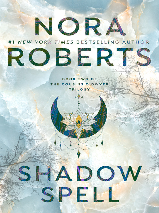 Title details for Shadow Spell by Nora Roberts - Wait list