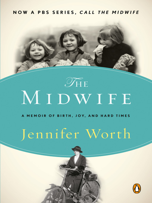 Title details for Call the Midwife by Jennifer Worth - Available