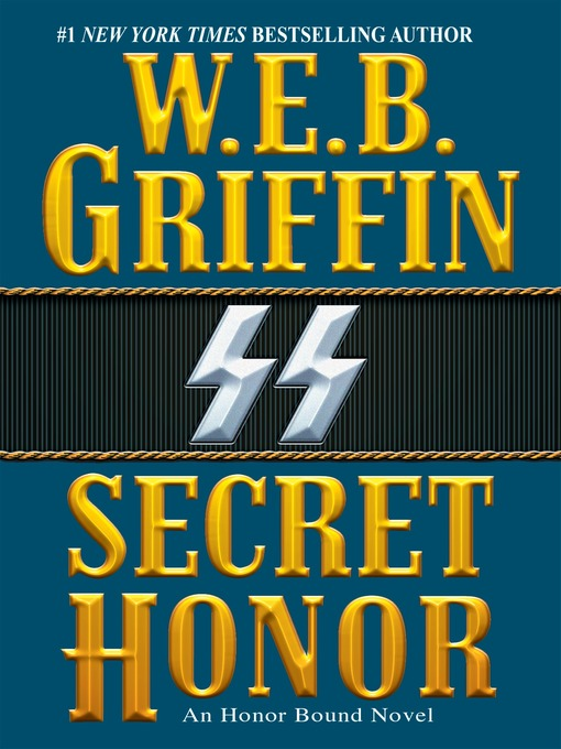 Title details for Secret Honor by W.E.B. Griffin - Available