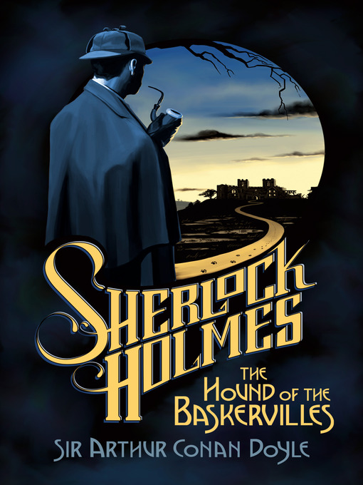 Title details for The Hound of the Baskervilles by Sir Arthur Conan Doyle - Available