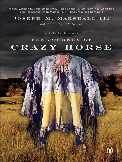 Title details for The Journey of Crazy Horse by Joseph M. Marshall III - Wait list
