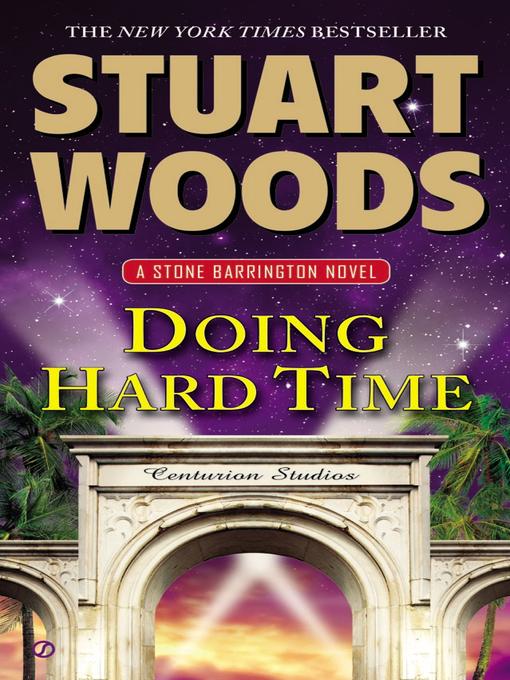 Title details for Doing Hard Time by Stuart Woods - Wait list