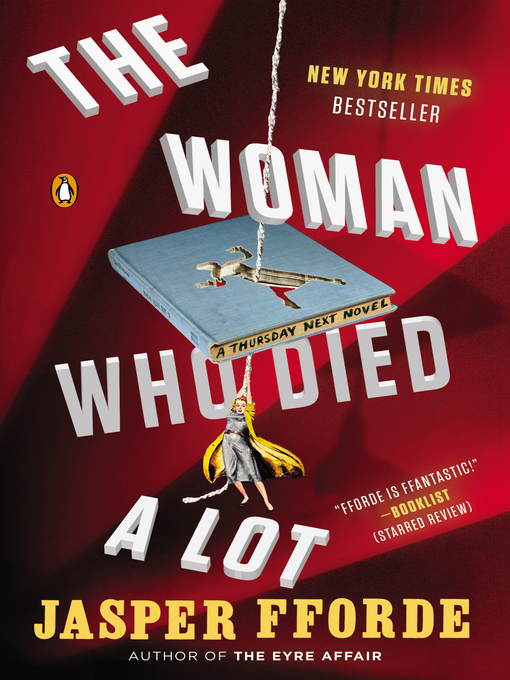 Title details for The Woman Who Died a Lot by Jasper Fforde - Wait list