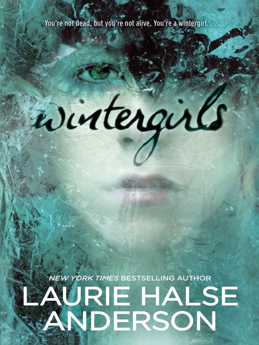 Title details for Wintergirls by Laurie Halse Anderson - Available