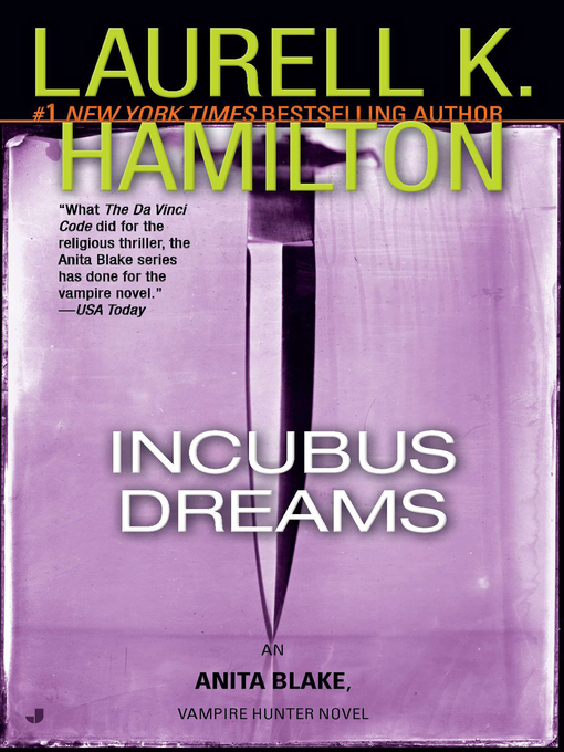 Title details for Incubus Dreams by Laurell K. Hamilton - Available