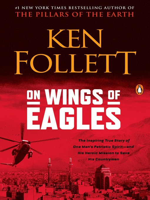 Title details for On Wings of Eagles by Ken Follett - Available