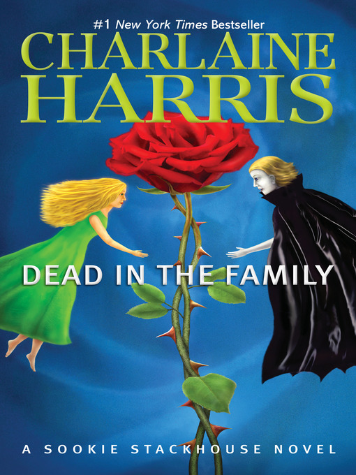 Title details for Dead in the Family by Charlaine Harris - Available