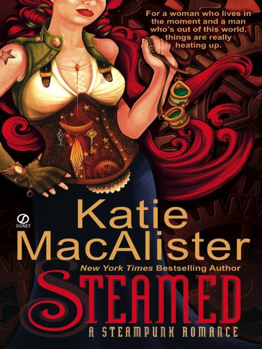 Title details for Steamed by Katie MacAlister - Available